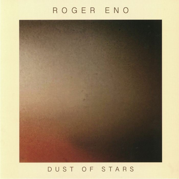 ENO, Roger - Dust Of Stars
