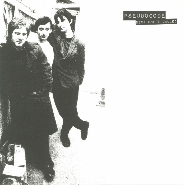 PSEUDOCODE - Next One's Called