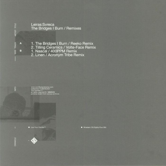 LEIRAS/SVRECA - The Bridges I Burn Remixes