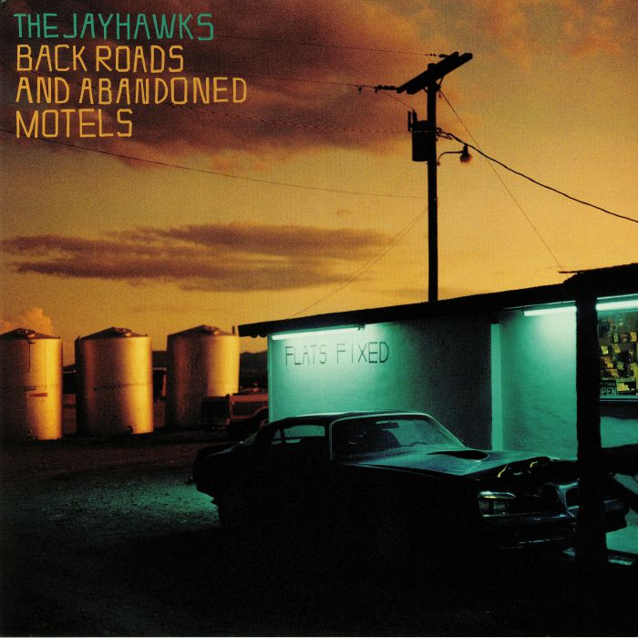 JAYHAWKS, The - Back Roads & Abandoned Motels
