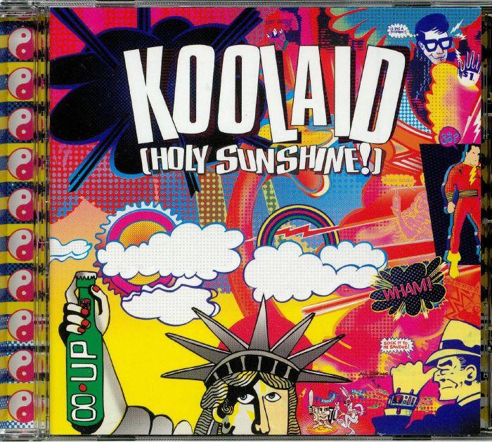 KOOLAID (HOLY SUNSHINE!) - Koolaid (Holy Sunshine!)