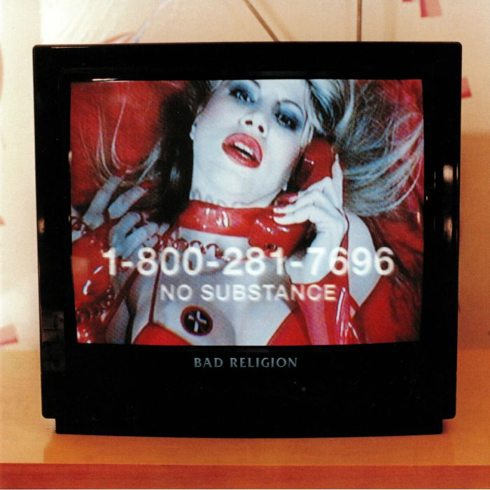 BAD RELIGION - No Substance (reissue)