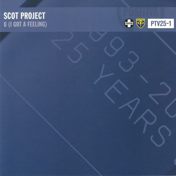 SCOT PROJECT - U (I Got A Feeling)