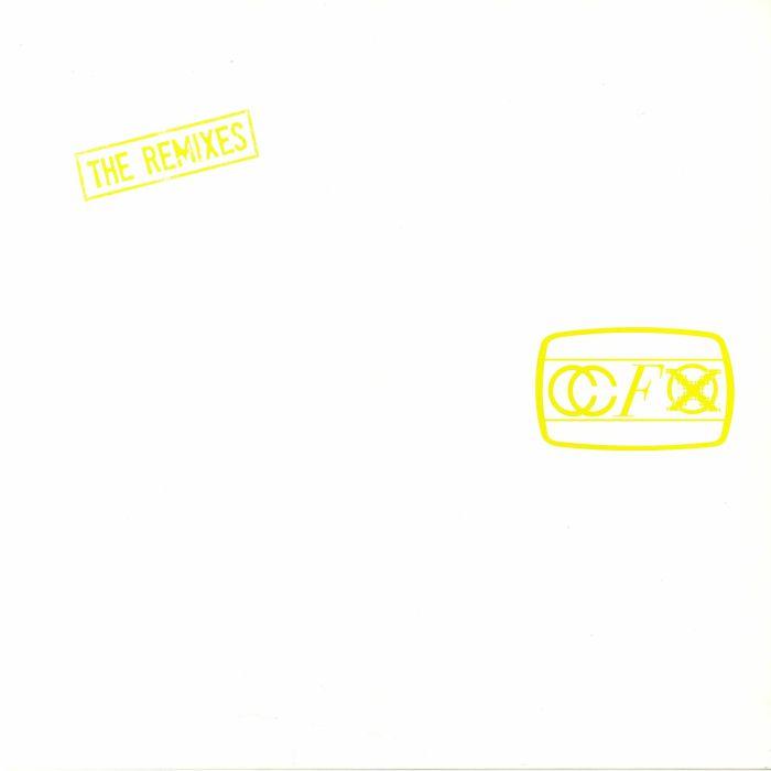 CCFX - The Remixes