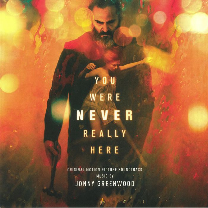 GREENWOOD, Jonny - You Were Never Really Here (Soundtrack)