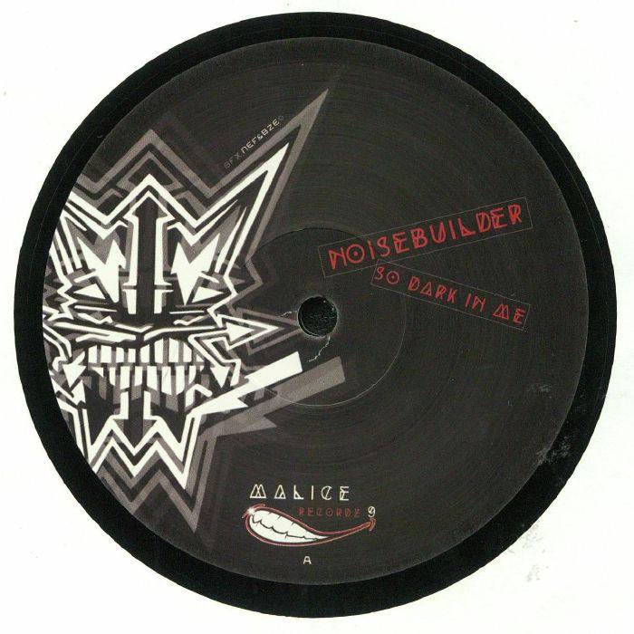 NOISEBUILDER/BENNY LA MALICE - So Dark In Me