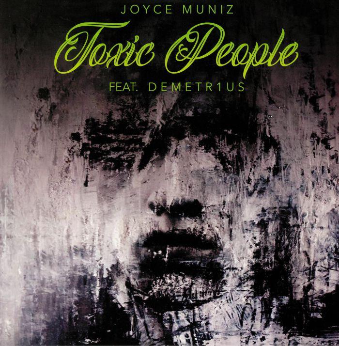 MUNIZ, Joyce feat DEMETR1US - Toxic People