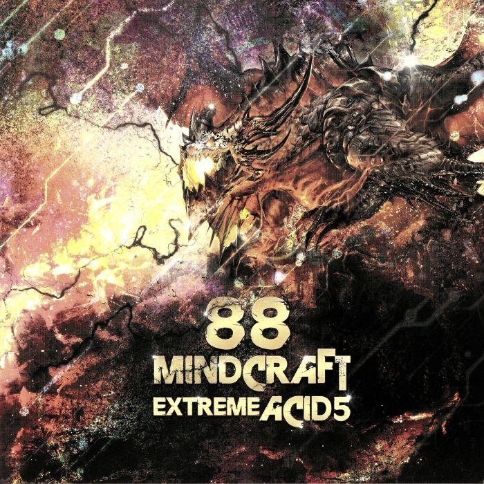 88 MINDCRAFT - Extreme Acid 5