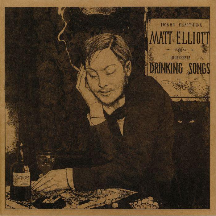 ELLIOTT, Matt - Drinking Songs (reissue)