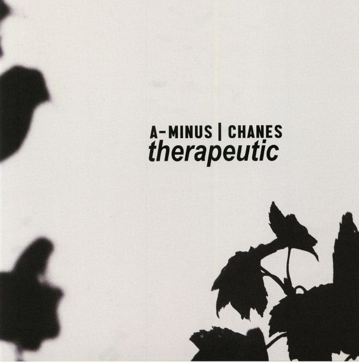 A MINUS/CHANES - Therapeutic