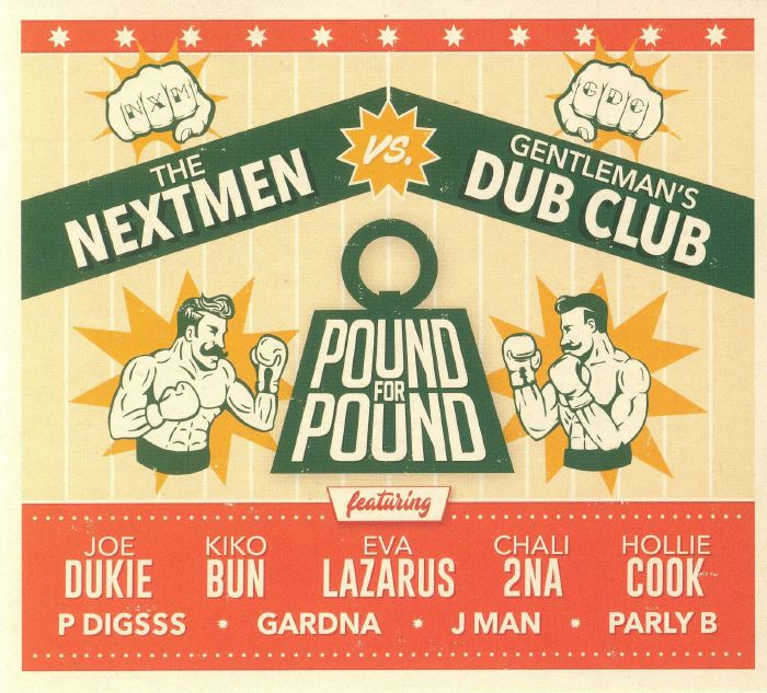 NEXTMEN, The vs GENTLEMAN'S DUB CLUB - Pound For Pound