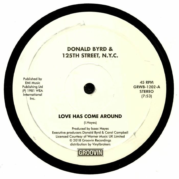 BYRD, Donald/125TH STREET/NYC - Love Has Come Around