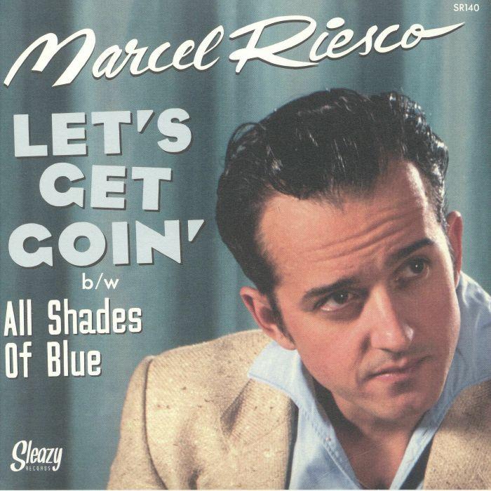 RIESCO, Marcel - Let's Get Goin'