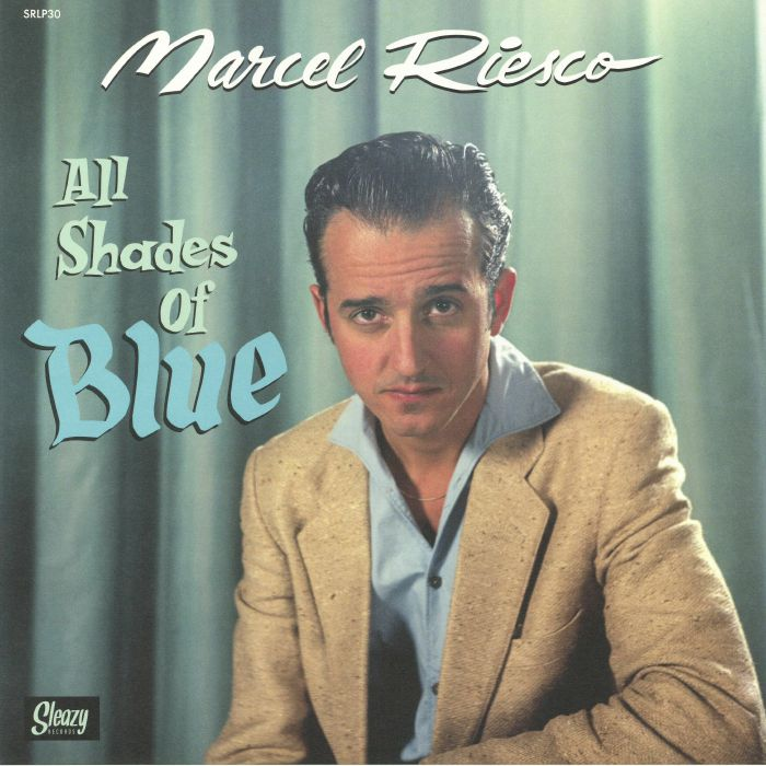 RIESCO, Marcel - All Shades Of Blue