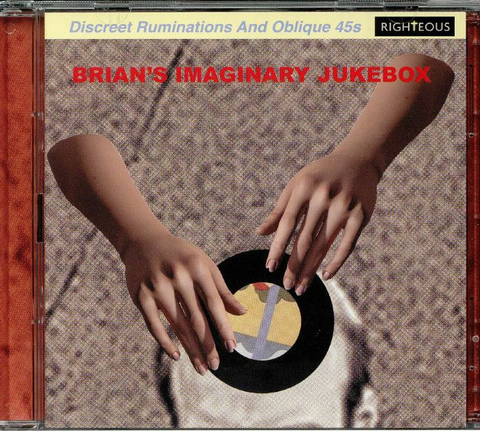 VARIOUS - Brian's Imaginary Jukebox: Discreet Ruminations & Oblique 45s