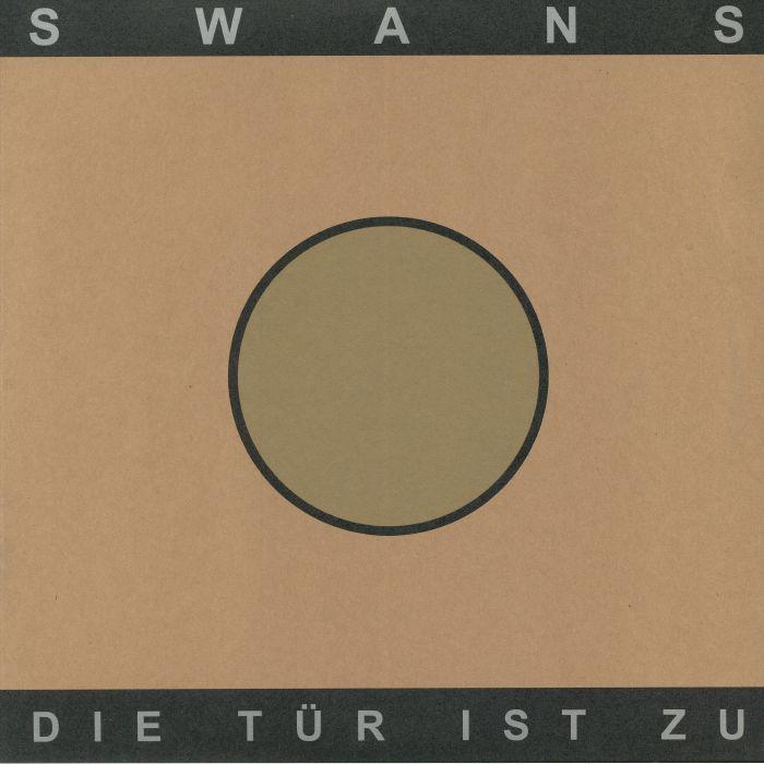 Swans Die Tur Ist Zu Reissue Vinyl At Juno Records