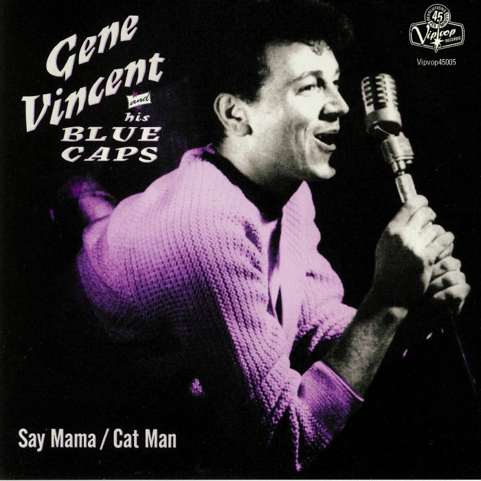 VINCENT, Gene & HIS BLUE CAPS - Say Mama