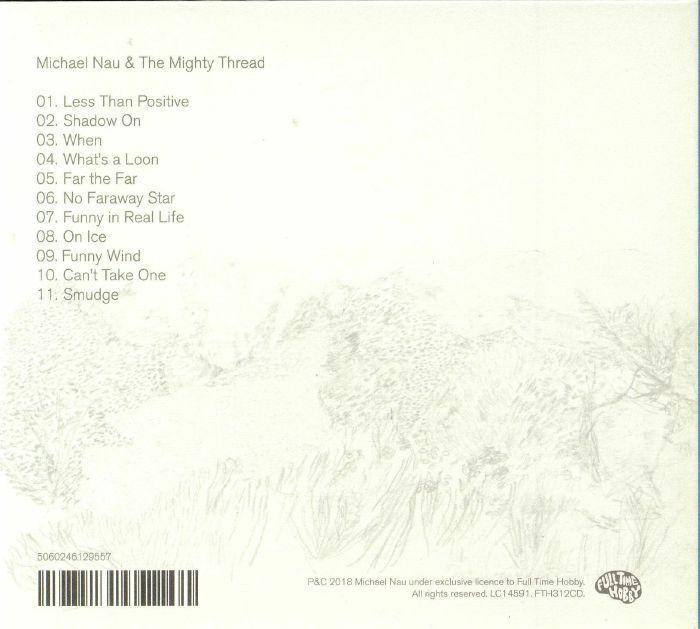 NAU, Michael - Michael Nau & The Mighty Thread