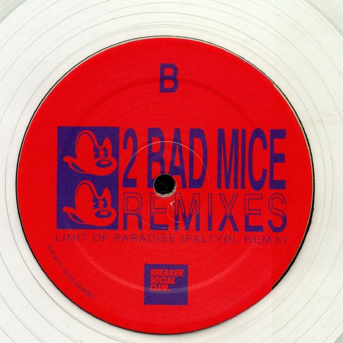 2 BAD MICE - Remixes