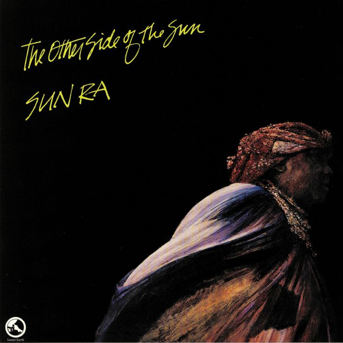 SUN RA & HIS ARKESTRA - The Other Side Of The Sun