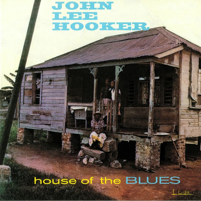 HOOKER, John Lee - House Of The Blues (reissue)
