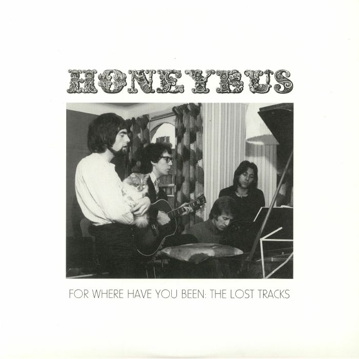 HONEYBUS - For Where Have You Been: The Lost Tracks