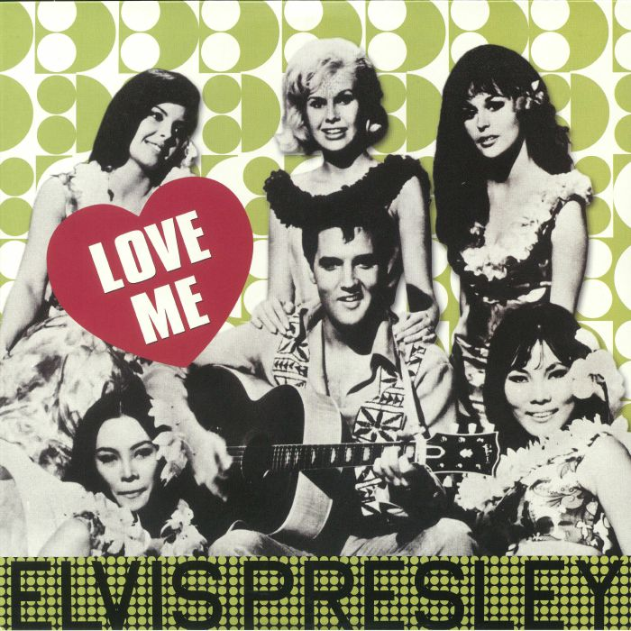PRESLEY, Elvis - Love Me (reissue)