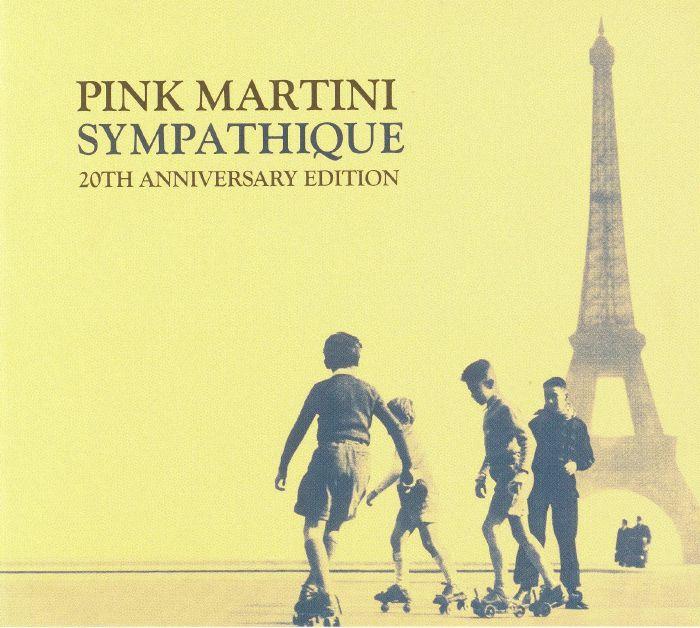 PINK MARTINI - Sympathique: 20th Anniversary Edition