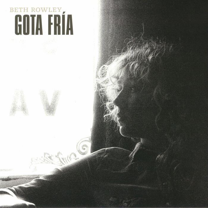 ROWLEY, Beth - Gota Fria