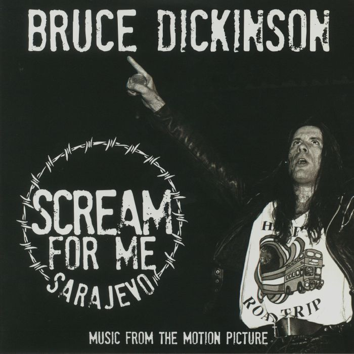 DICKINSON, Bruce - Scream For Me Sarajevo (Soundtrack)
