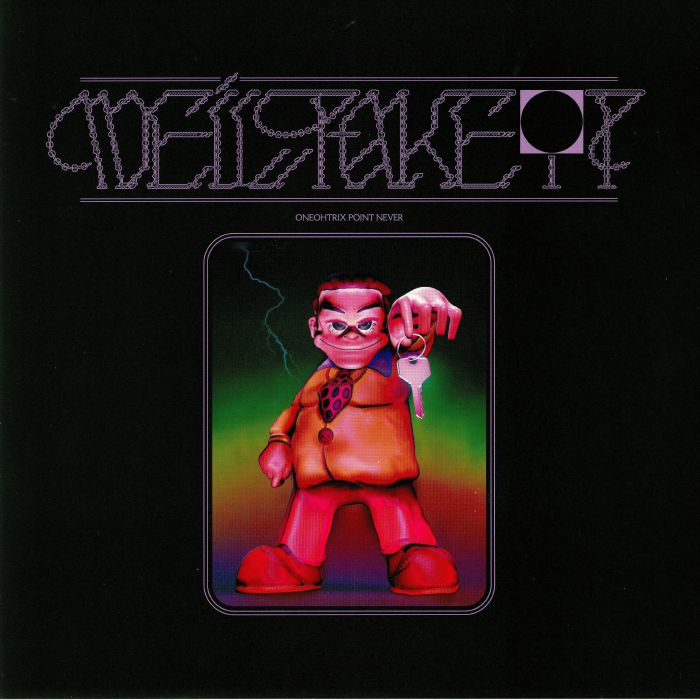 ONEOHTRIX POINT NEVER - We'll Take It