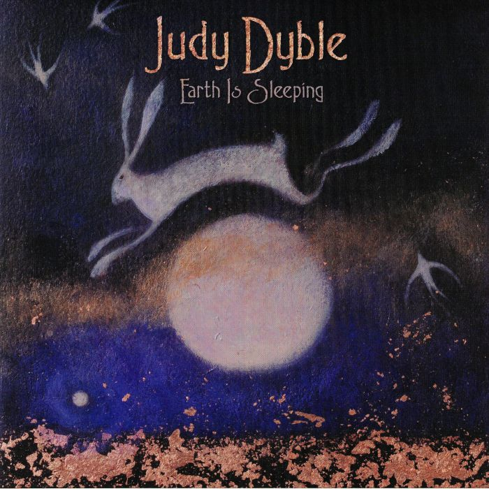 DYBLE, Judy - Earth Is Sleeping
