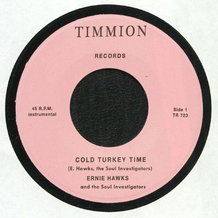 HAWKS, Ernie/THE SOUL INVESTIGATORS - Cold Turkey Time