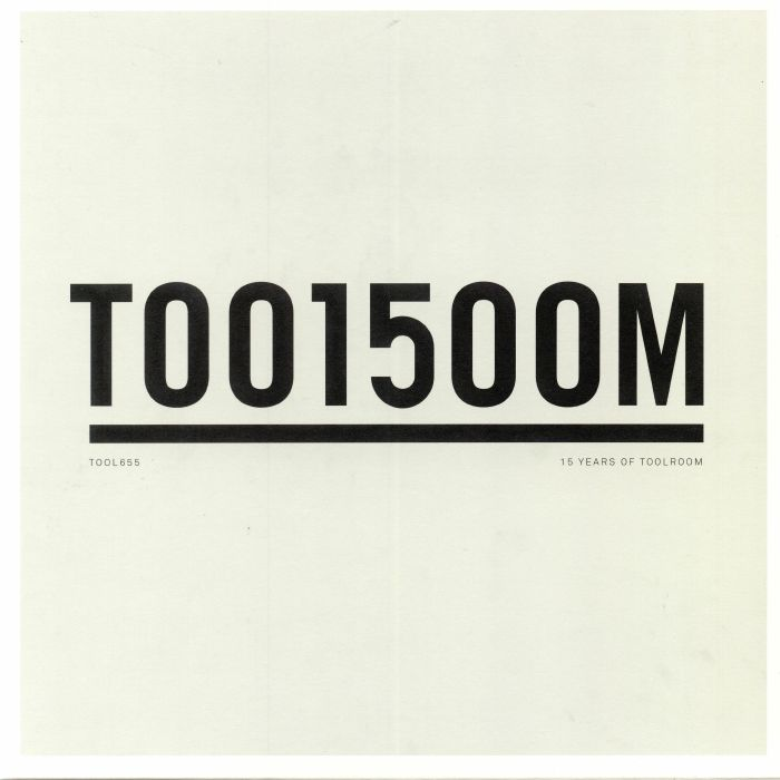 KNIGHT, Mark/FORMAT B/DJ PP/WEISS/DANNY HOWARD - Toolroom 15: 15 Years Of Toolroom