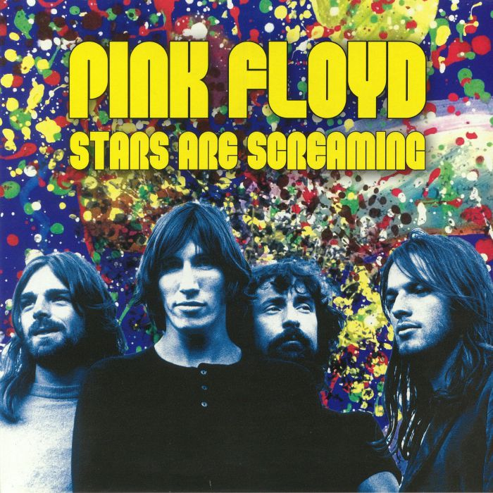 PINK FLOYD - Stars Are Screaming