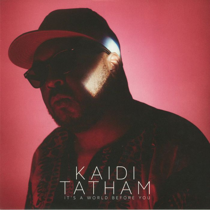 TATHAM, Kaidi - It's A World Before You