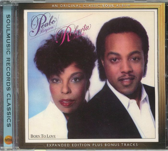 BRYSON, Peabo/ROBERTA FLACK - Born To Love: Expanded Edition