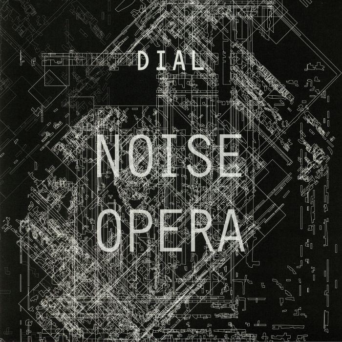 DIAL - Noise Opera