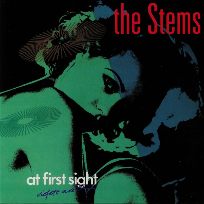 STEMS, The - At First Sight Violets Are Blue
