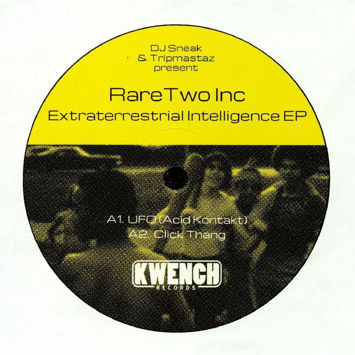 DJ SNEAK/TRIPMASTAZ presents RARE TWO INC - Extraterrestrial Intelligence EP