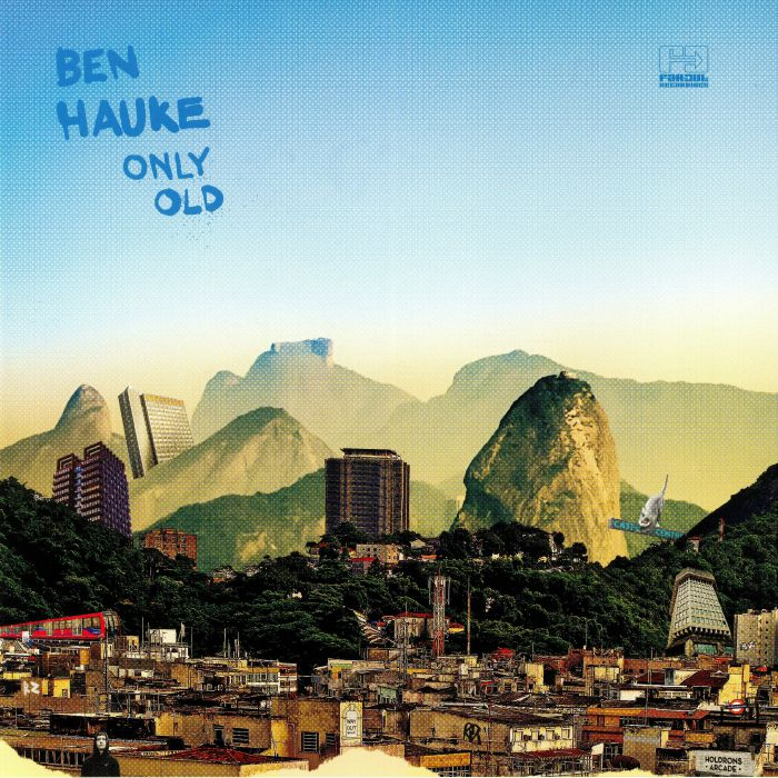 HAUKE, Ben - Only Old