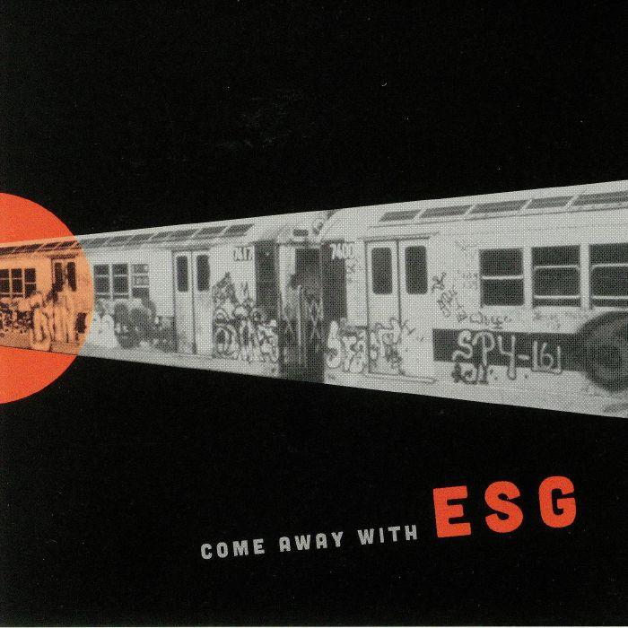 ESG - Come Away With ESG (reissue)