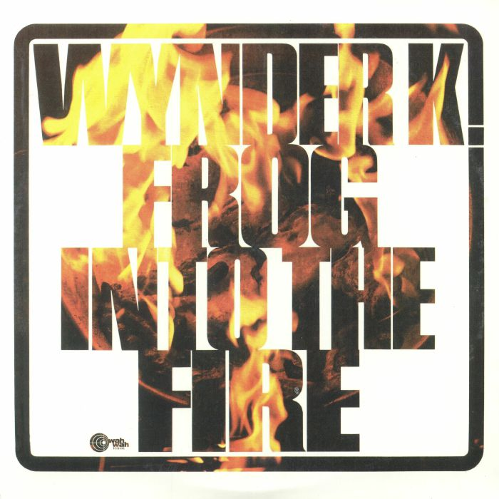 WYNDER K FROG - Into The Fire