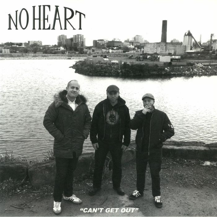 NO HEART - Can't Get Out
