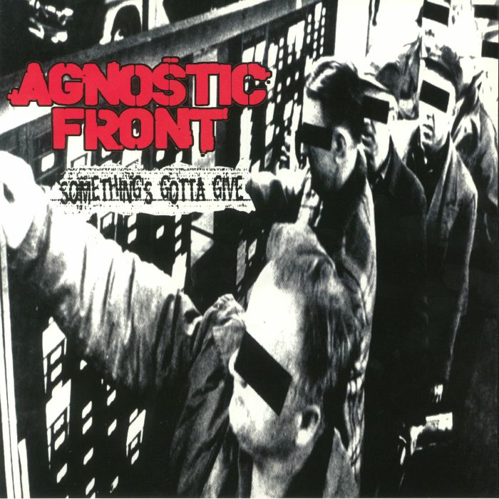 AGNOSTIC FRONT - Something's Gotta Give (reissue)