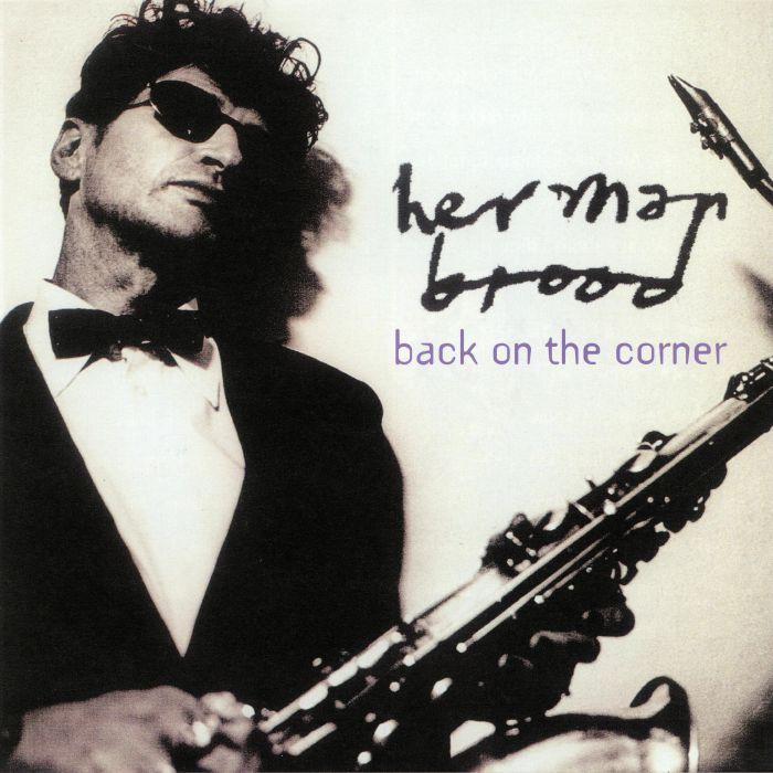 BROOD, Herman - Back On The Corner