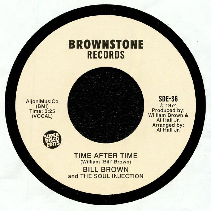 BROWN, Bill/THE SOUL INJECTION - Time After Time