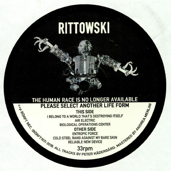RITTOWSKI - The Human Race Is No Longer Available Please Select Another Lifeform