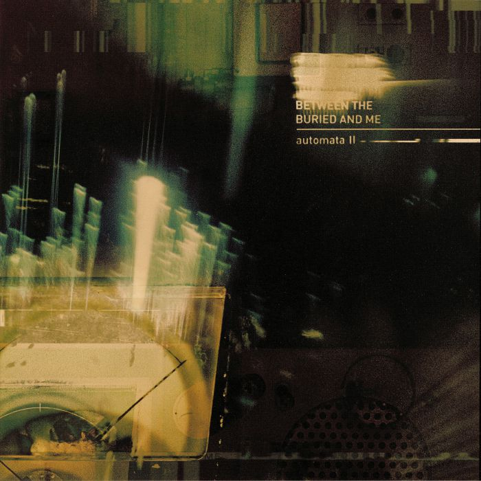 BETWEEN THE BURIED & ME - Automata II