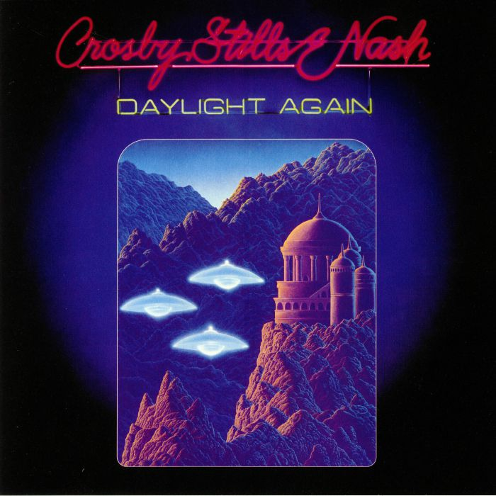 CROSBY STILLS & NASH - Daylight Again (reissue)